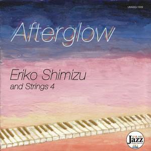 afterglow Eriko Shimizu & Strings4 Cover