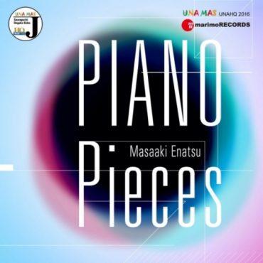 「Piano Pieces」 Masaaki Enatsu